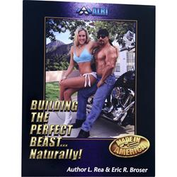 ALR Building the Perfect Beast...Naturally Book 1 book