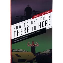 Chef Jay's How To Get From There To Here 1 book