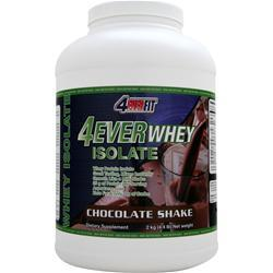 4 EVER FIT 4Ever Whey Isolate Chocolate Shake 4.4 lbs
