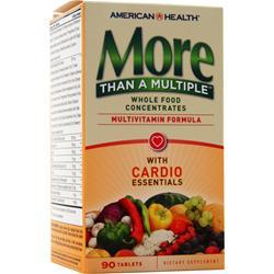 American Health More Than A Multiple - With Cardio Essentials  EXPIRES 7/16 90 tabs
